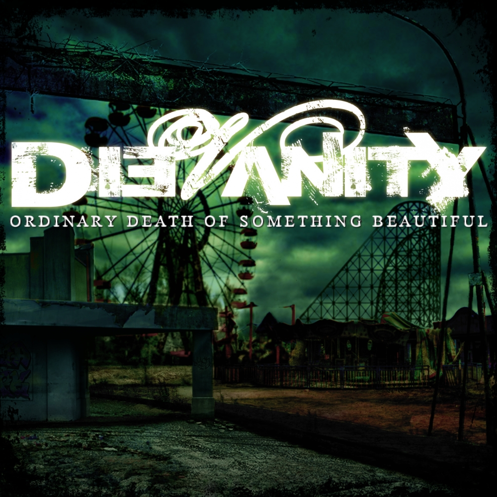 DieVanity - Ordinary Death Of Something Beautiful