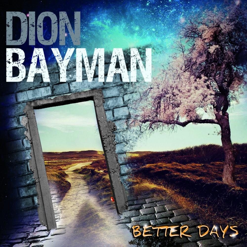Risultati immagini per dion bayman better days tracklist